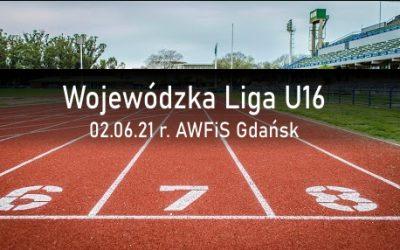 MKS GALA na Lidze U16 w Gdańsku 02.06.2021r.