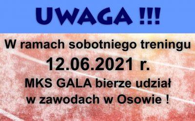 Zawody Osowa 12.06.2021r zamiast treningu!