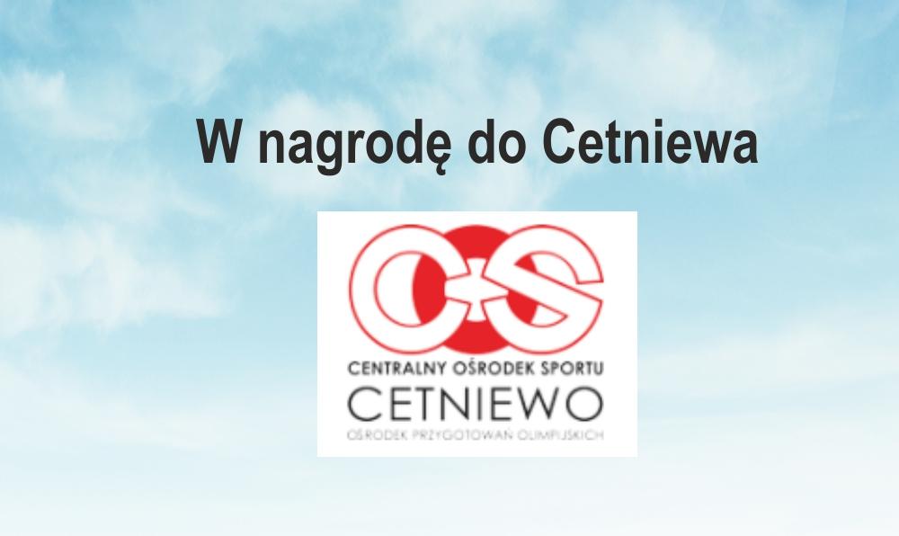 Wyjazd integracyjno-szkoleniowy do Cetniewa